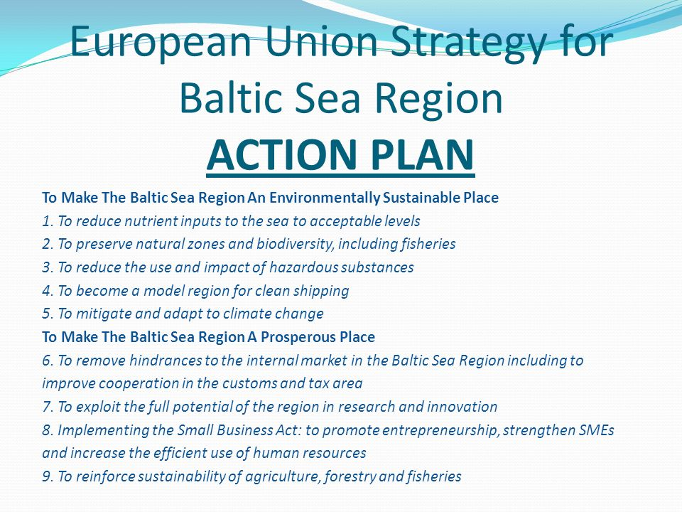 European Union Strategy for Baltic Sea Region ACTION PLAN