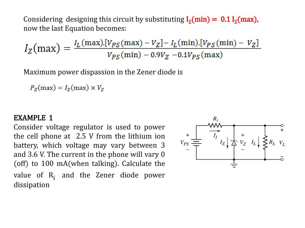 Recall Lecture 6 Zener Effect And Diode Avalanche Ppt Volt Regulator Using Dioda Simple Schematic Diagram Considering Designing This Circuit By Substituting Izmin 0