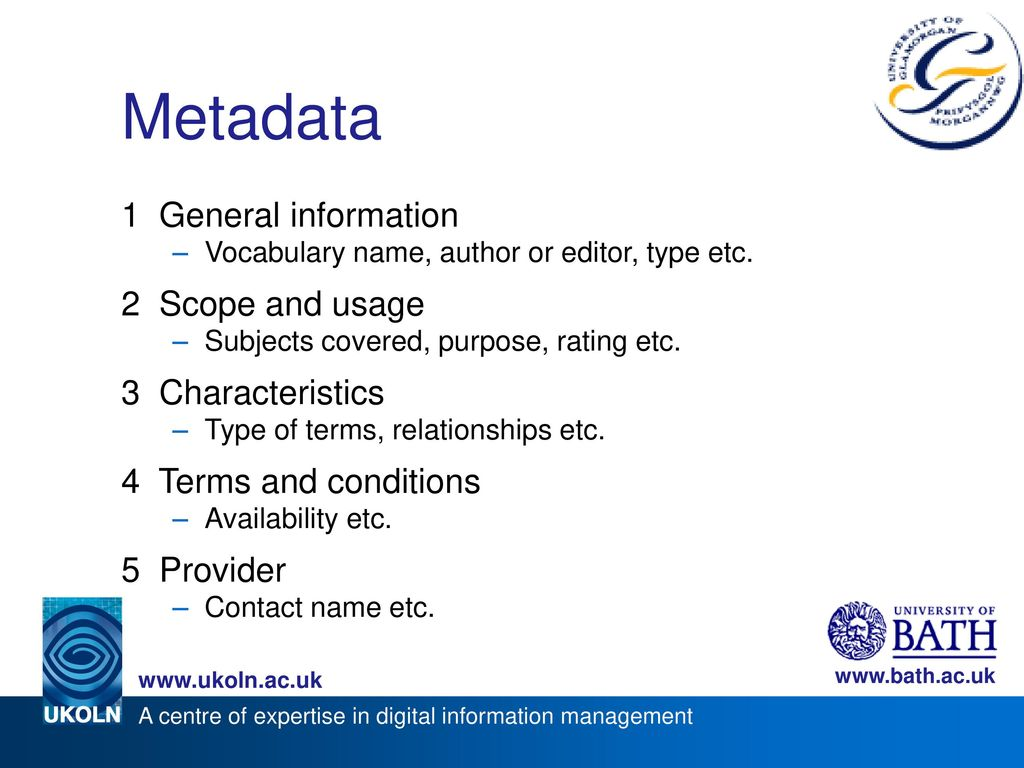 Metadata 1 General information 2 Scope and usage 3 Characteristics