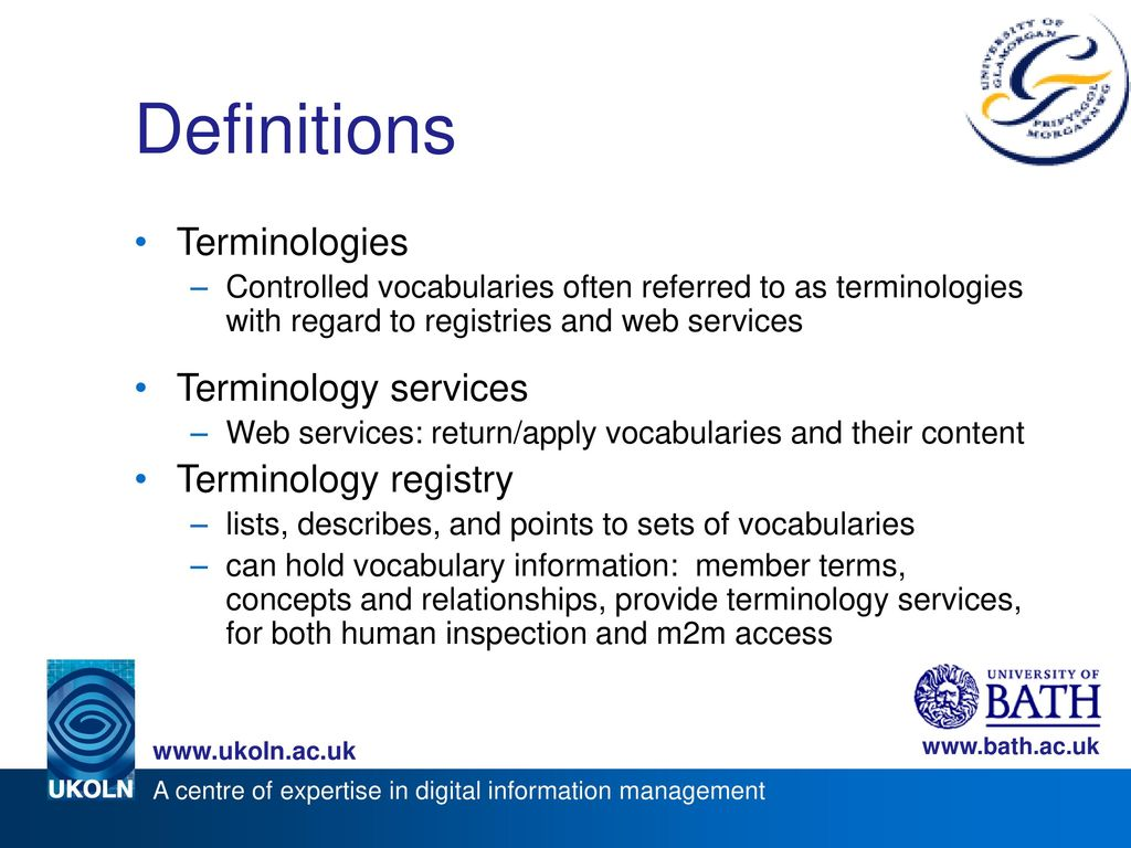 Definitions Terminologies Terminology services Terminology registry