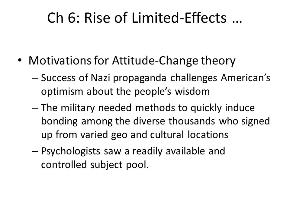 Ch 6: Rise of Limited-Effects …
