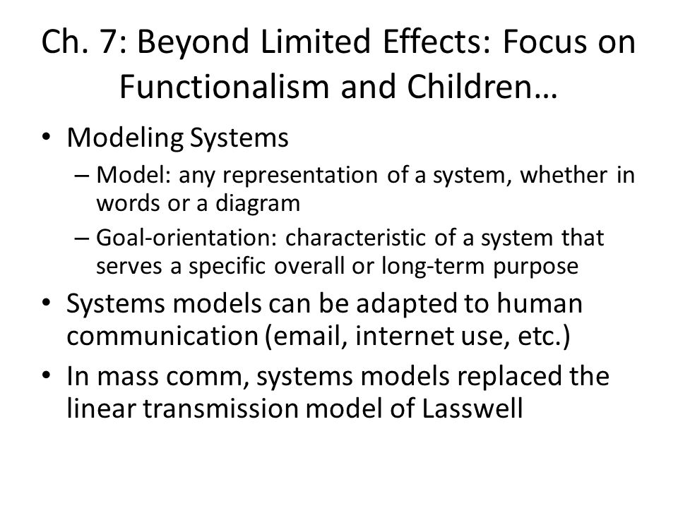 Ch. 7: Beyond Limited Effects: Focus on Functionalism and Children…