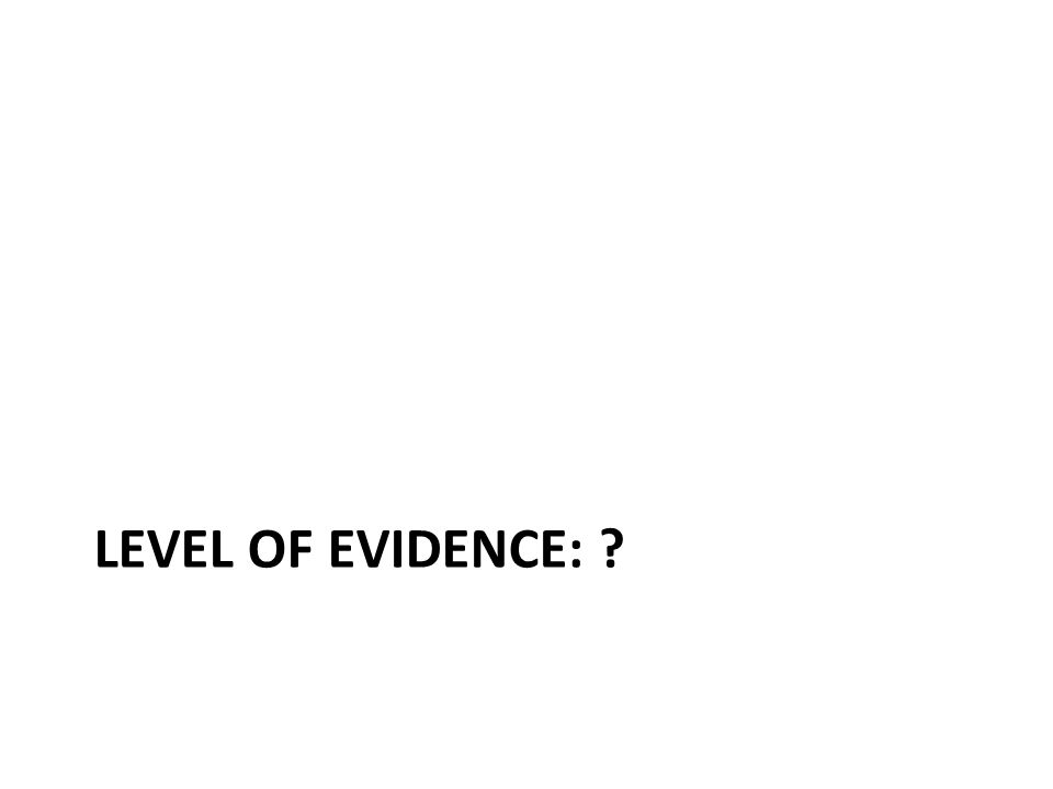 LEVEL OF EVIDENCE: