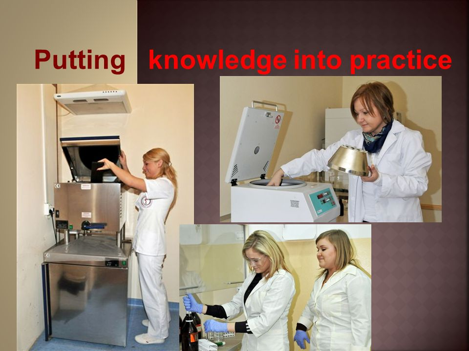 Putting knowledge into practice