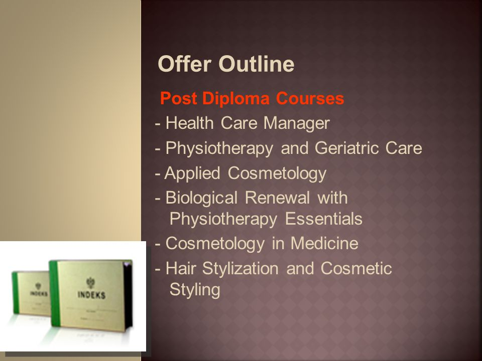 Offer Outline Post Diploma Courses - Health Care Manager