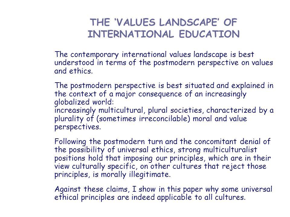 THE 'VALUES LANDSCAPE' OF INTERNATIONAL EDUCATION