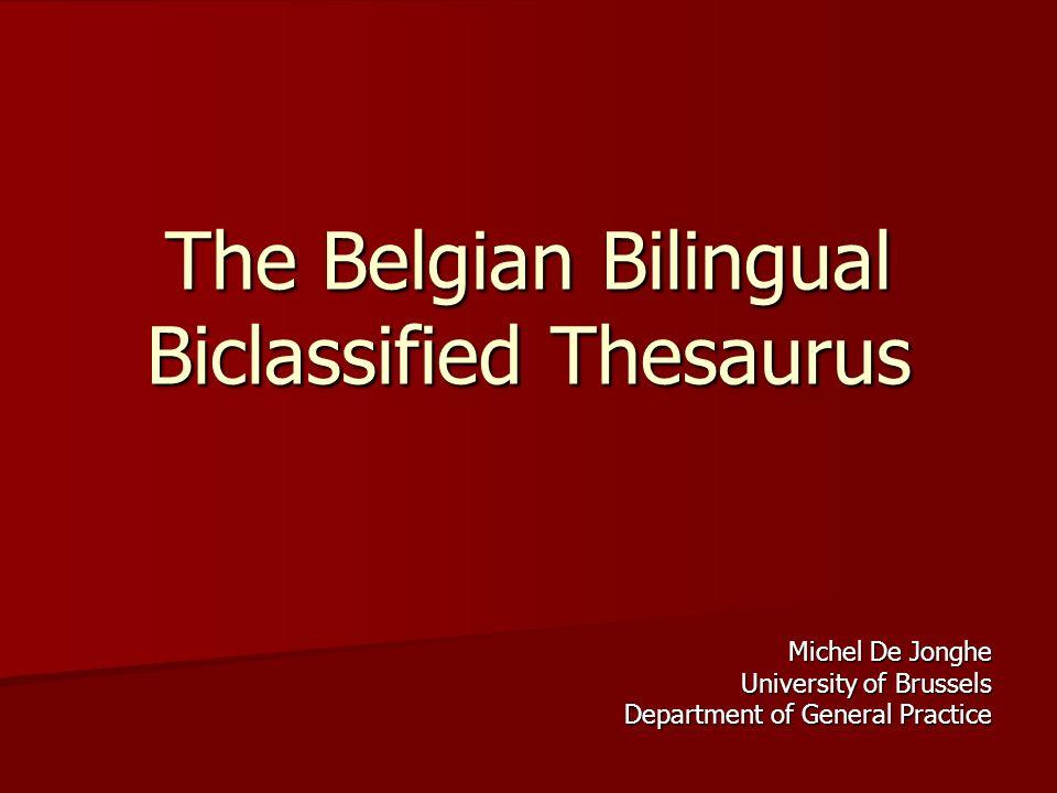 The Belgian Bilingual Biclassified Thesaurus