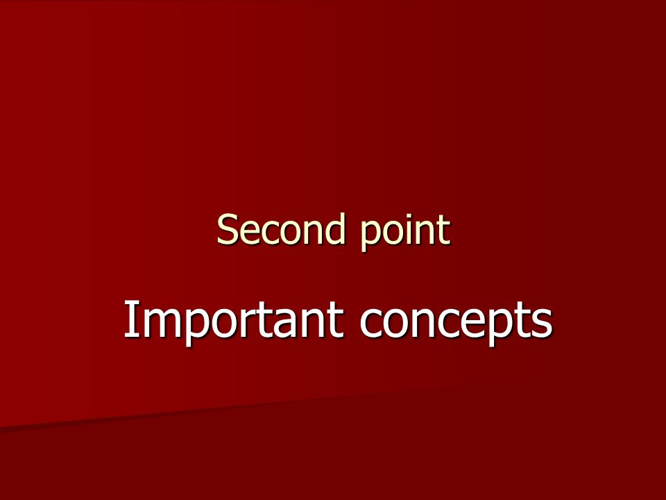 Second point Important concepts