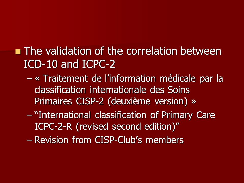 The validation of the correlation between ICD-10 and ICPC-2