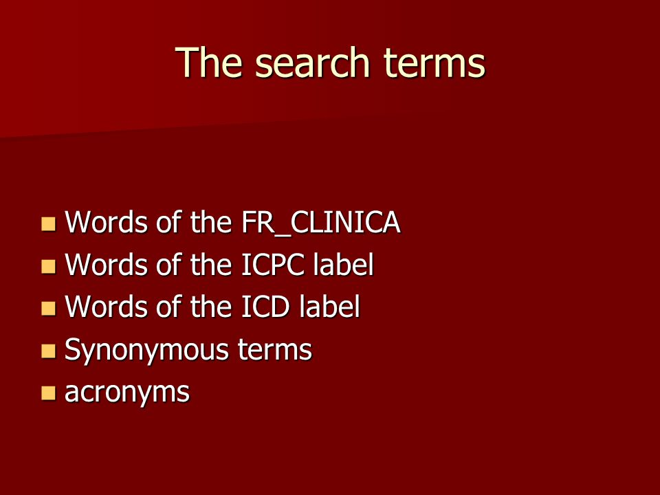 The search terms Words of the FR_CLINICA Words of the ICPC label