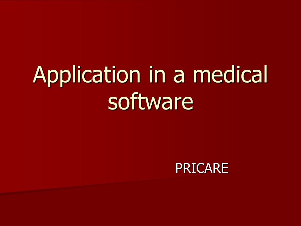 Application in a medical software