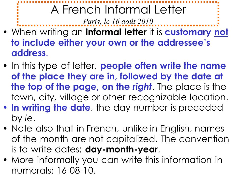 A french informal letter paris le 16 aot ppt video online download a french informal letter paris le 16 aot 2010 spiritdancerdesigns Choice Image