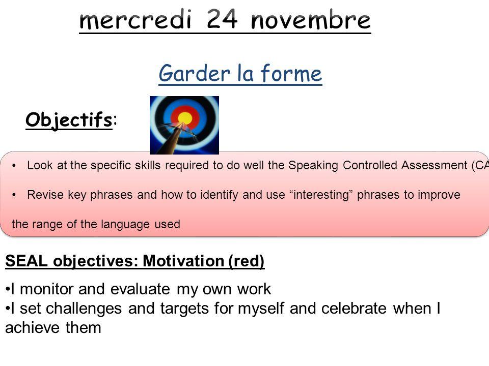 mercredi 24 novembre Garder la forme Objectifs: