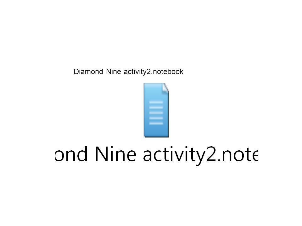 Diamond Nine activity2.notebook
