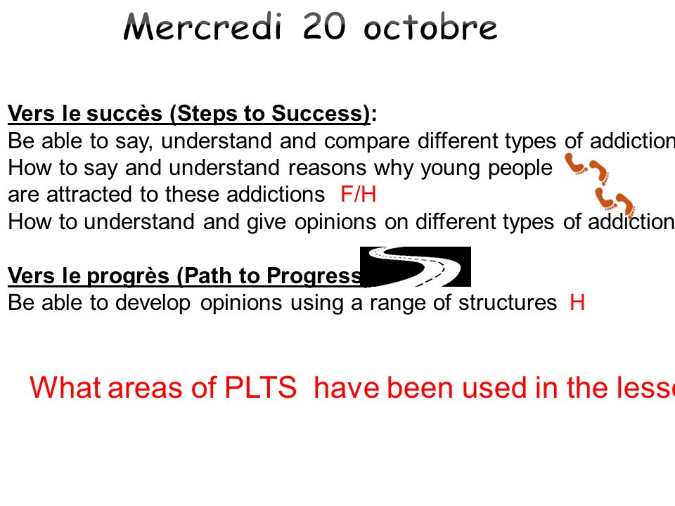 Mercredi 20 octobre What areas of PLTS have been used in the lesson