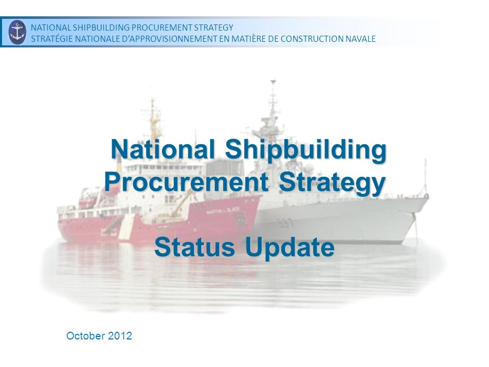 National Shipbuilding Procurement Strategy Status Update