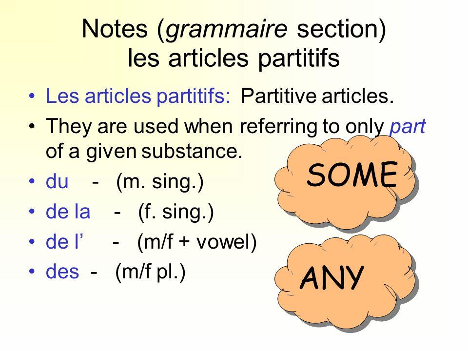 Notes (grammaire section) les articles partitifs
