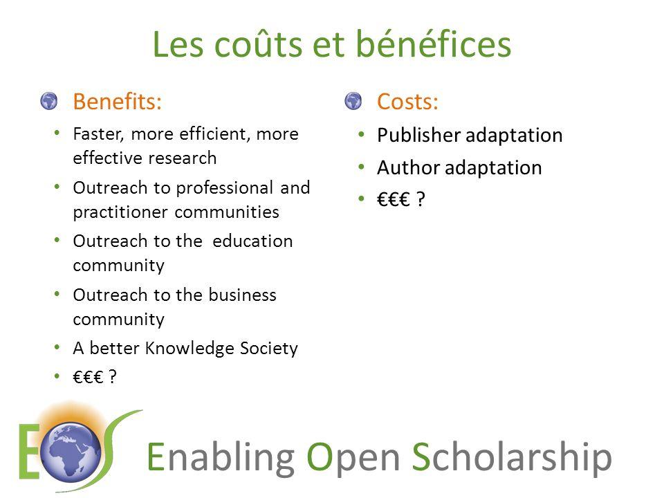 Les coûts et bénéfices Benefits: Costs: Publisher adaptation
