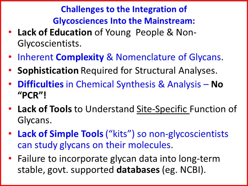 Challenges to the Integration of Glycosciences Into the Mainstream: