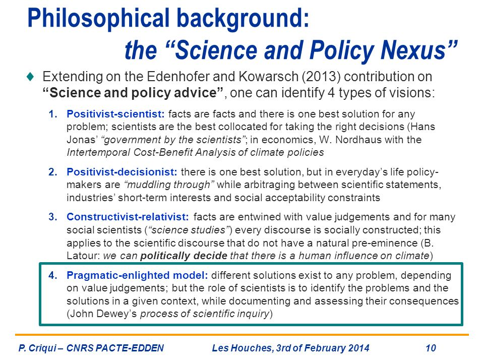 Philosophical background: the Science and Policy Nexus