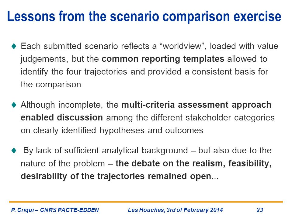 Lessons from the scenario comparison exercise