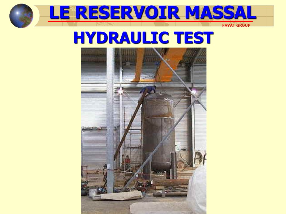 LE RESERVOIR MASSAL HYDRAULIC TEST FAYAT GROUP