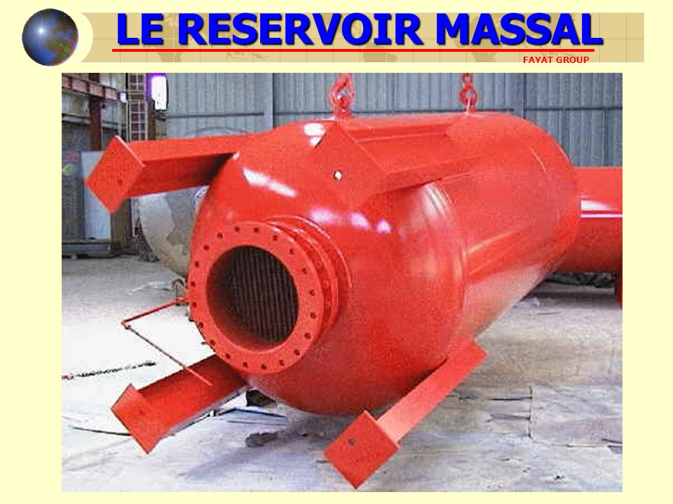 LE RESERVOIR MASSAL FAYAT GROUP