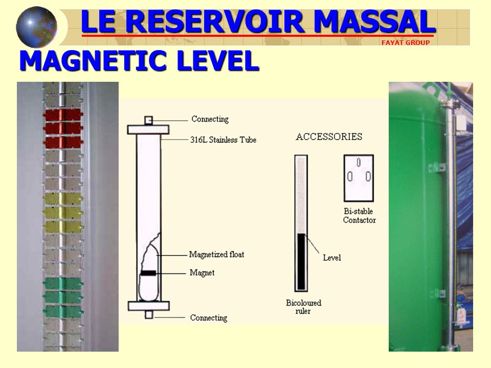 LE RESERVOIR MASSAL MAGNETIC LEVEL FAYAT GROUP
