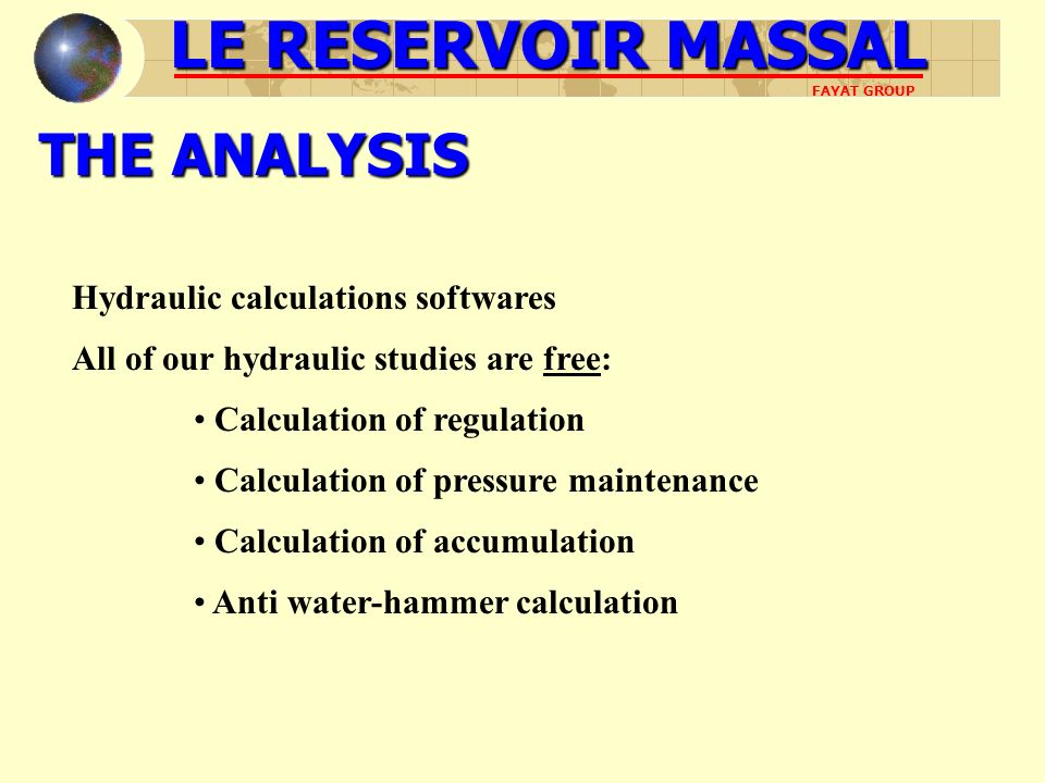 LE RESERVOIR MASSAL THE ANALYSIS Hydraulic calculations softwares