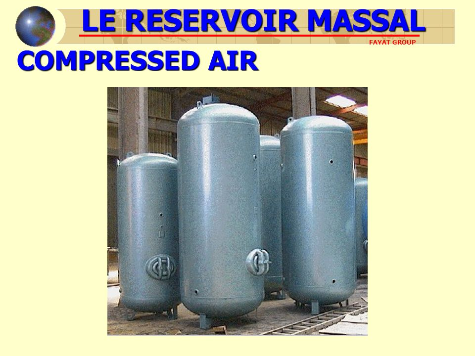 LE RESERVOIR MASSAL COMPRESSED AIR FAYAT GROUP