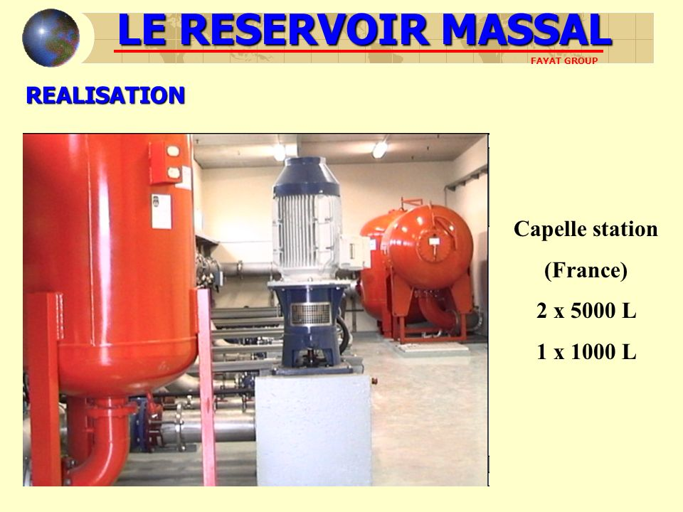 LE RESERVOIR MASSAL REALISATION Capelle station (France) 2 x 5000 L