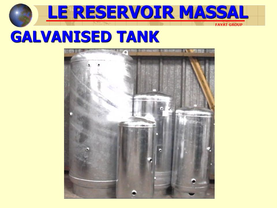 LE RESERVOIR MASSAL GALVANISED TANK FAYAT GROUP