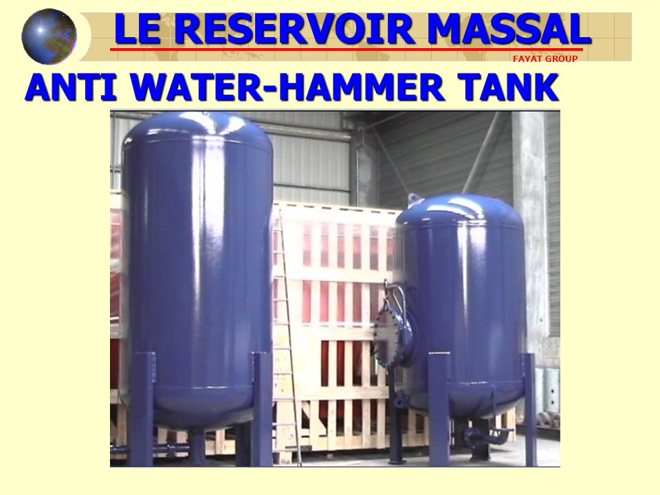ANTI WATER-HAMMER TANK