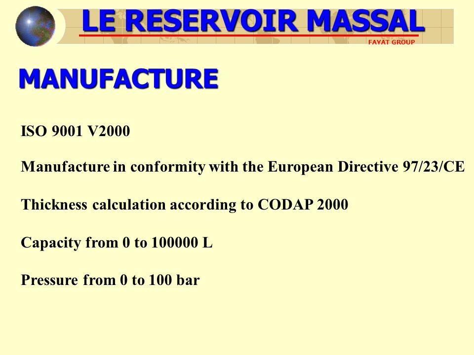 LE RESERVOIR MASSAL MANUFACTURE ISO 9001 V2000