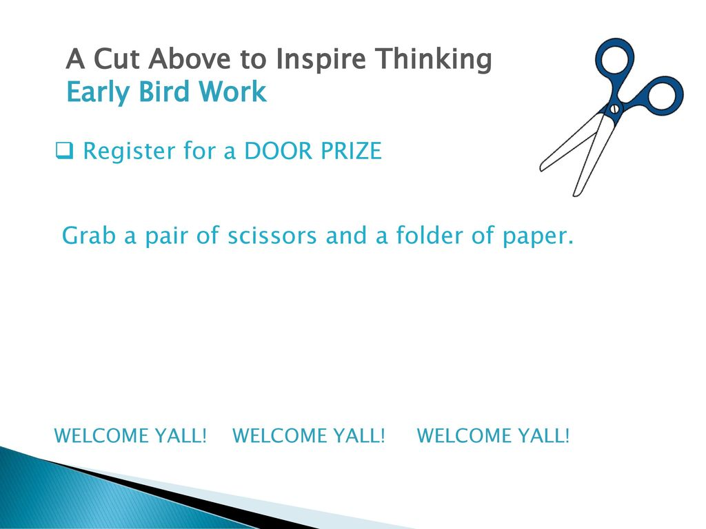 A Cut Above to Inspire Thinking - ppt download