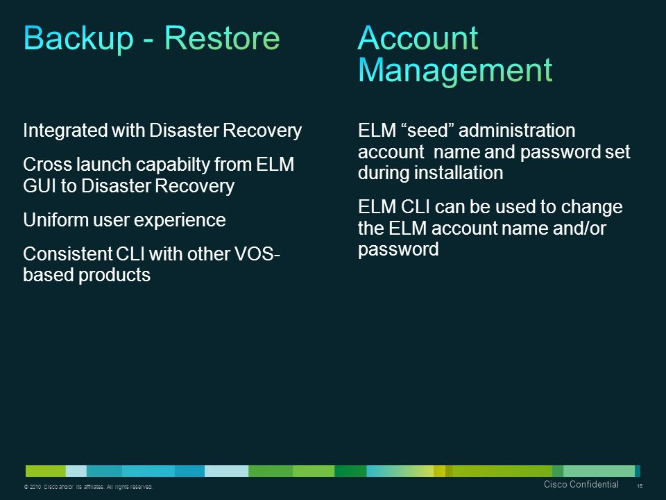Backup - Restore Account Management Integrated with Disaster Recovery
