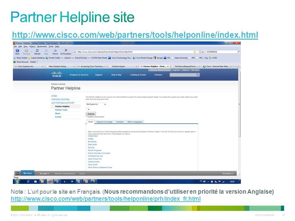 Partner Helpline site http://www.cisco.com/web/partners/tools/helponline/index.html.