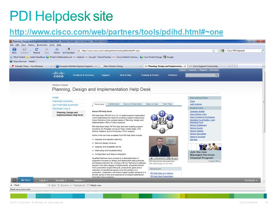 PDI Helpdesk site http://www.cisco.com/web/partners/tools/pdihd.html#~one