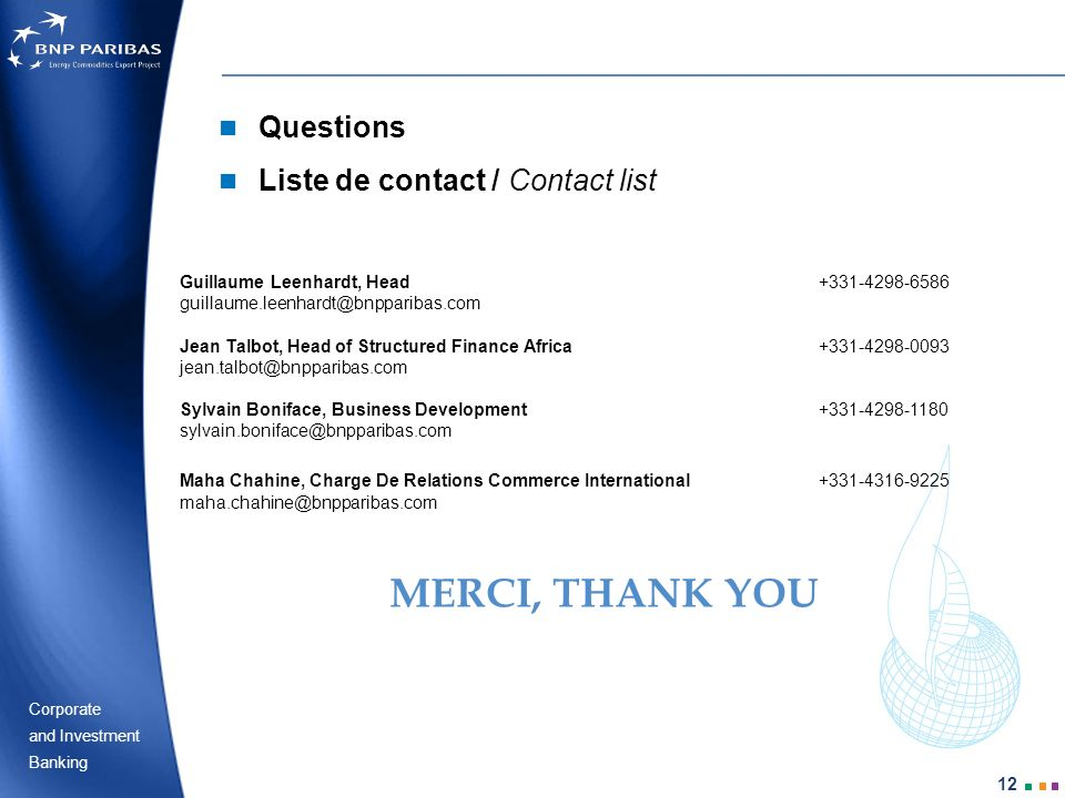 MERCI, THANK YOU Questions Liste de contact / Contact list