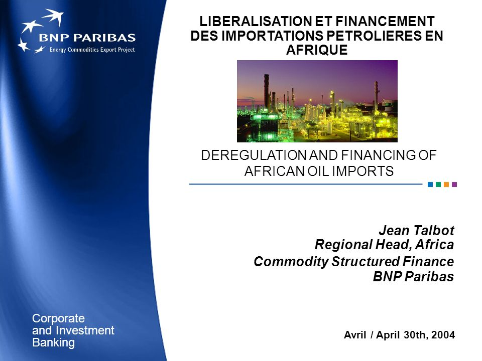 LIBERALISATION ET FINANCEMENT DES IMPORTATIONS PETROLIERES EN AFRIQUE