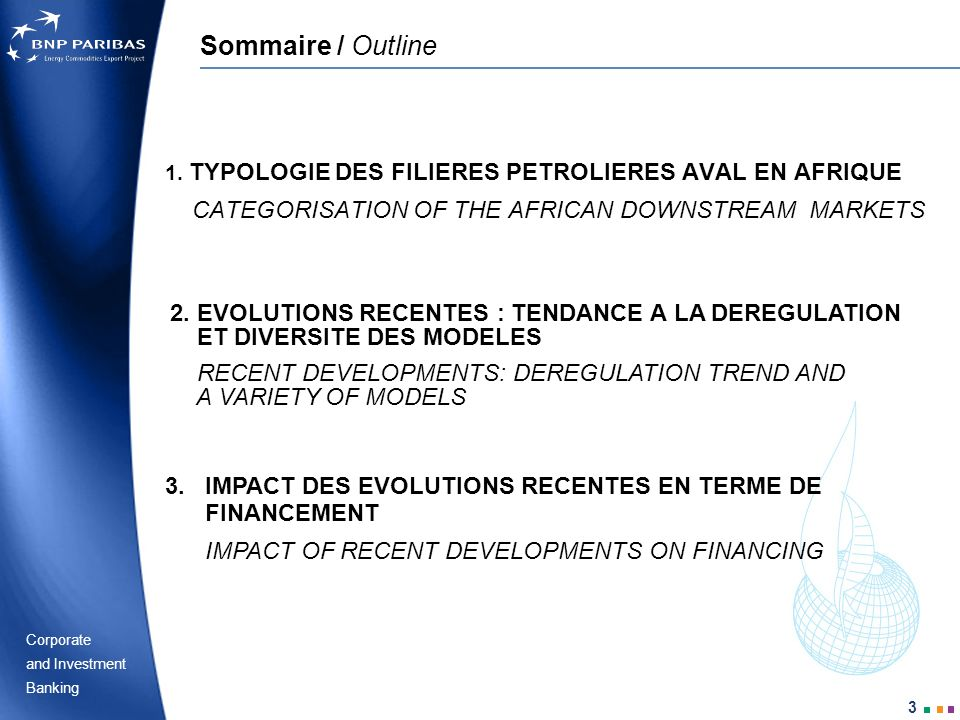 Sommaire / Outline CATEGORISATION OF THE AFRICAN DOWNSTREAM MARKETS