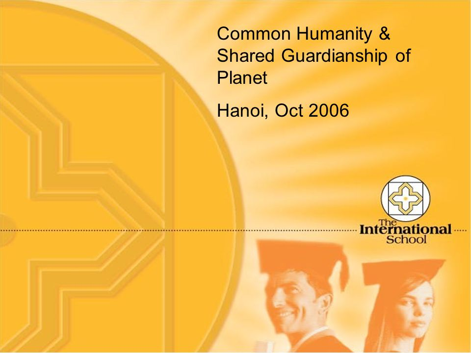 Common Humanity & Shared Guardianship of Planet