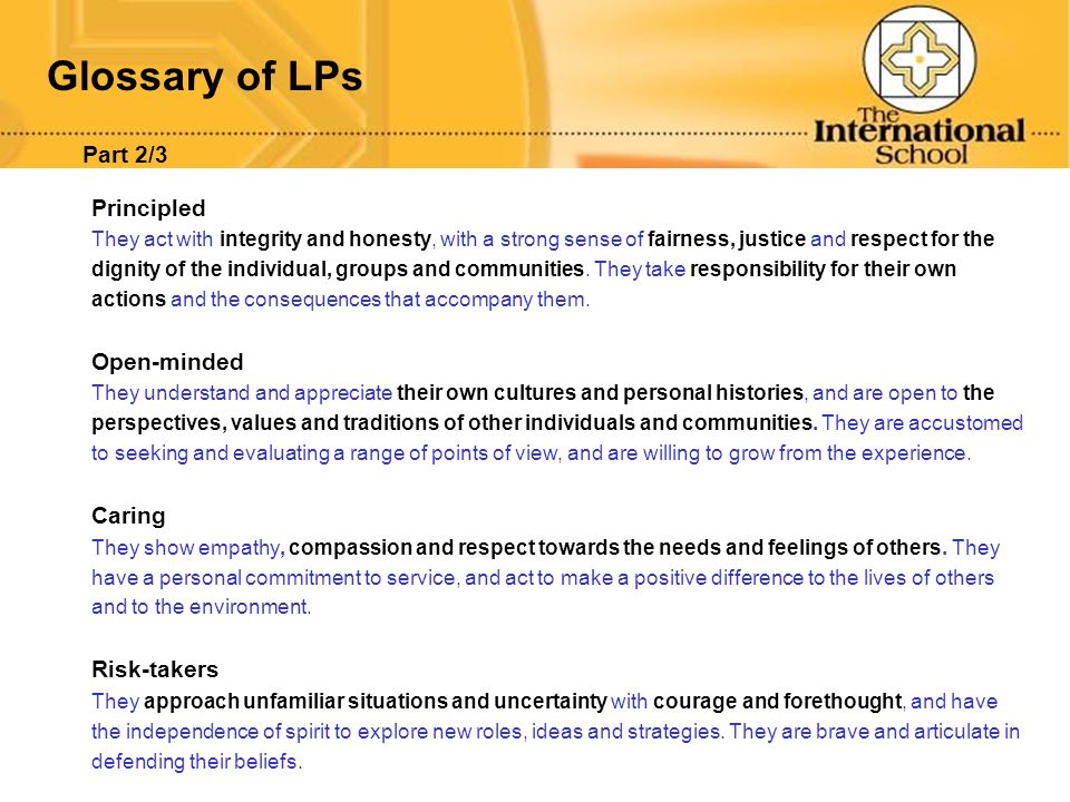Glossary of LPs Part 2/3 Principled Open-minded Caring Risk-takers