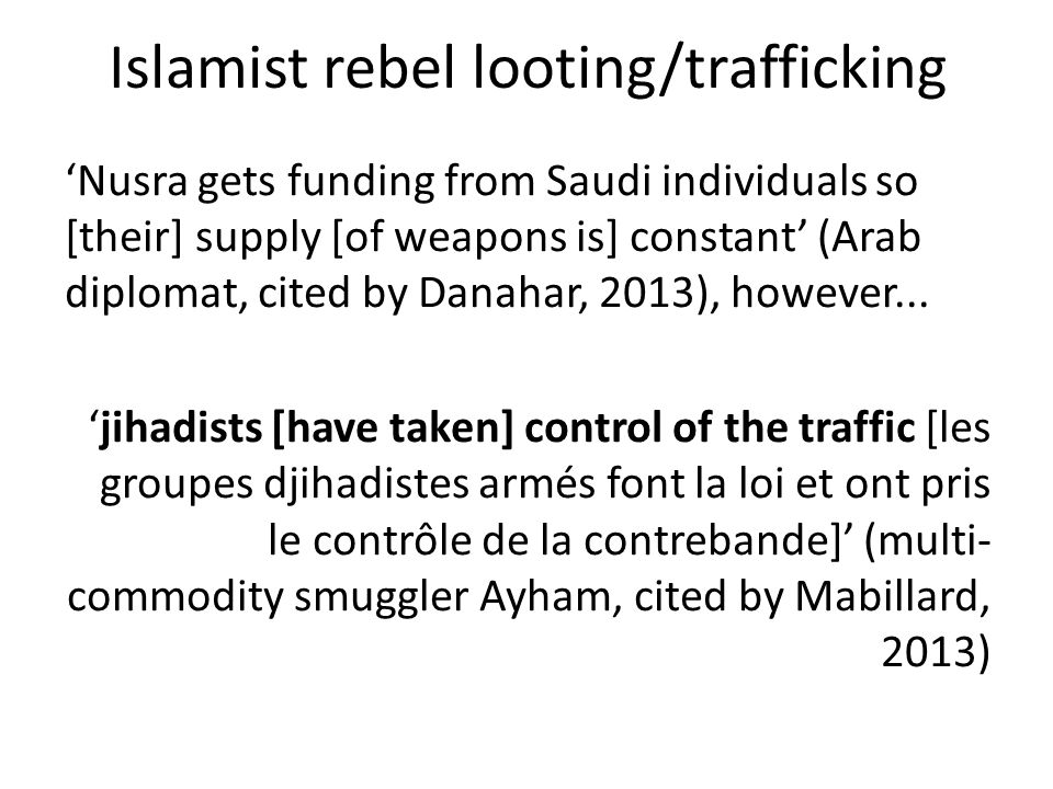 Islamist rebel looting/trafficking