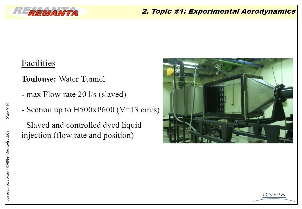 Facilities Toulouse: Water Tunnel - max Flow rate 20 l/s (slaved)
