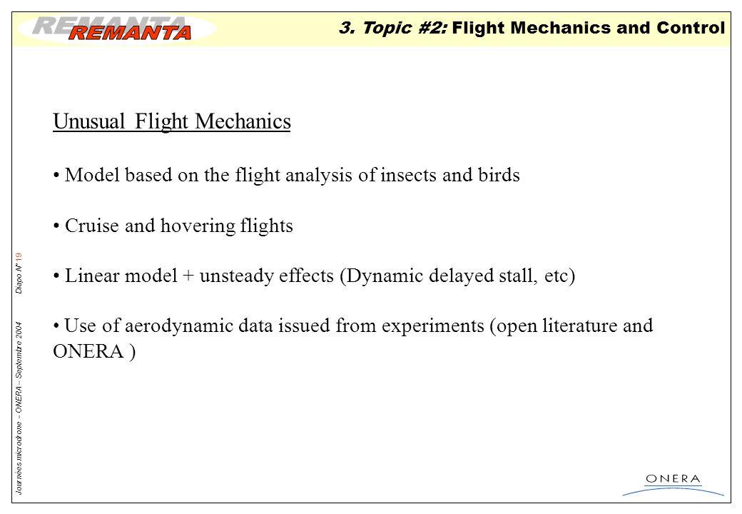 Unusual Flight Mechanics