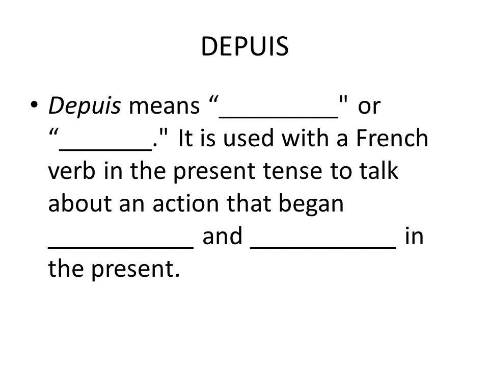 DEPUIS