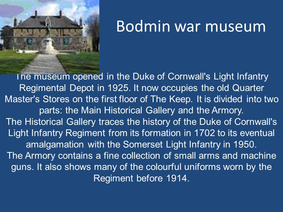 Bodmin war museum