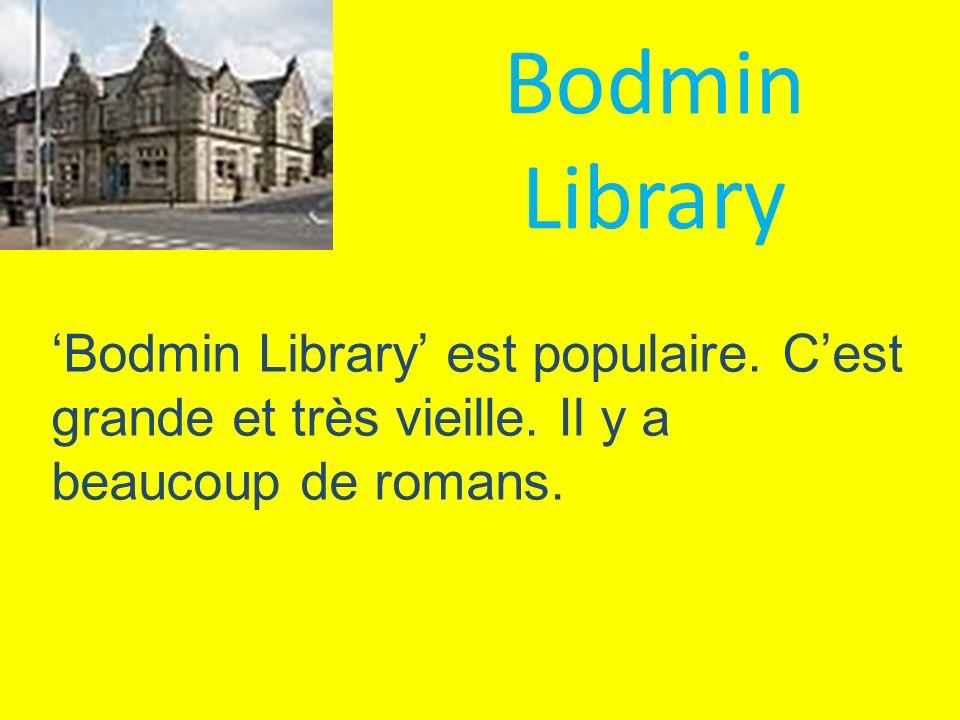 Bodmin Library 'Bodmin Library' est populaire. C'est grande et très vieille.