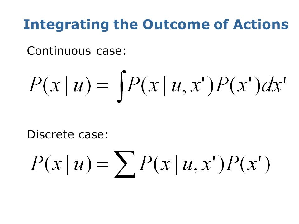 Integrating the Outcome of Actions